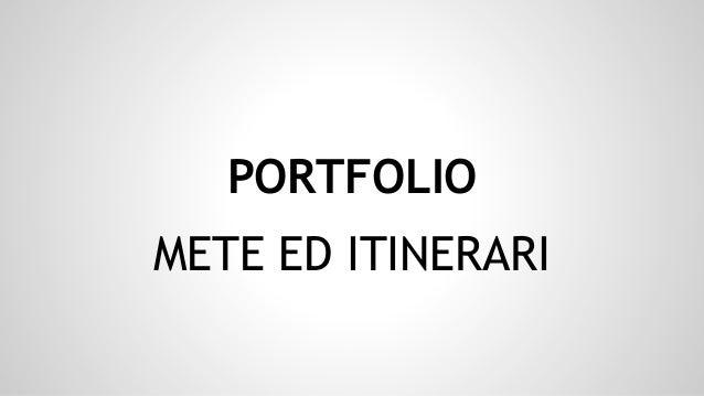 PORTFOLIO METE ED ITINERARI