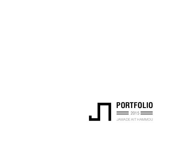 PORTFOLIO JAWADE AIT HAMMOU 2015