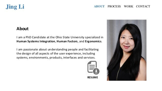 Jing Li About I am a PhD Candidate at the Ohio State University specialized in Human Systems Integration, Human Factors, a...