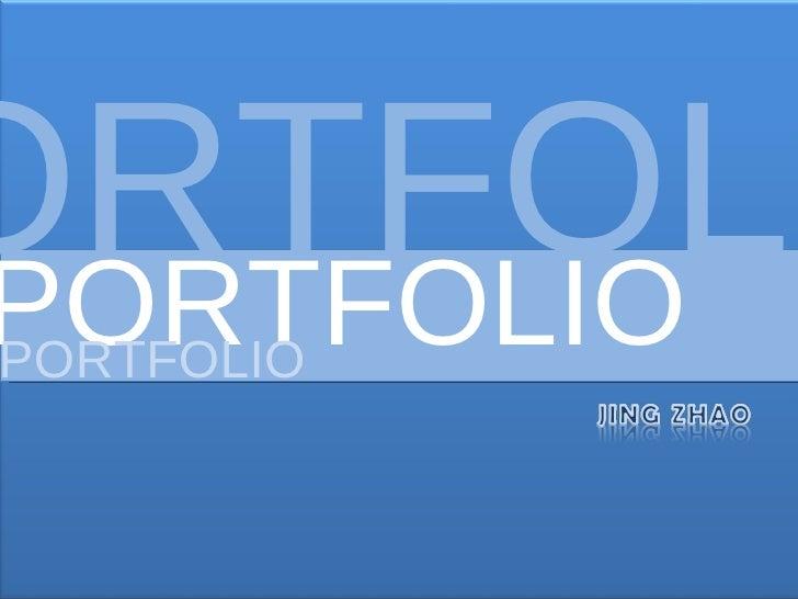Portfolio PORTFOLIO PORTFOLIO PORTFOLIO