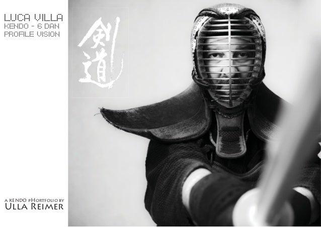 Luca Villa kendo - 6 dan Profile Vision a KENDO pHortfolio by Ulla Reimer