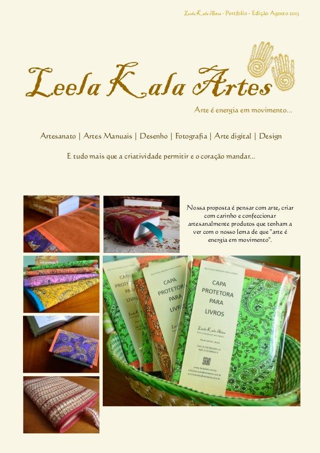 Leela KalaArtes - Portfolio - Edição Agosto 2013 Artesanato   Artes Manuais   Desenho   Fotografia   Arte digital   Design...