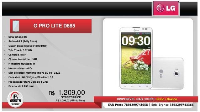 1.209,00 STREET PRICE R$ DISPONÍVEL NAS CORES: Preto / Branco • Smartphone 3G • Android 4.4 (Jelly Bean) • Quadri Band (85...