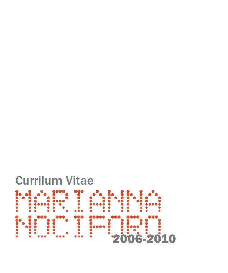 Currilum VitaeMARIANNANOCIFORO     2006-2010