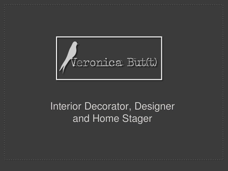 Interior Decorator and Home Stager<br />