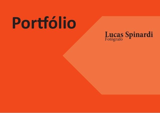 Portfólio   Lucas Spinardi            Fotógrafo
