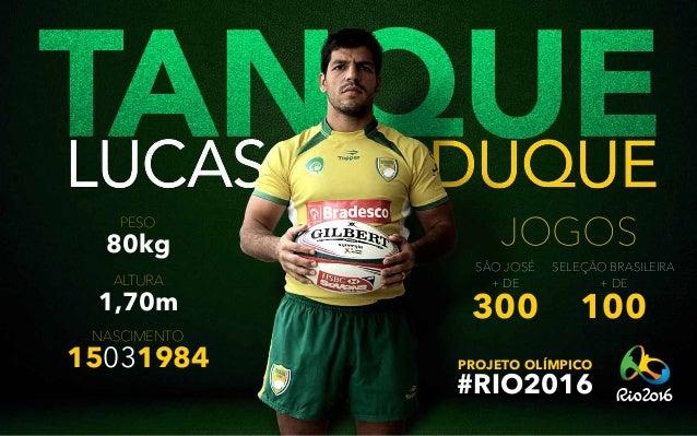 15031984 jogos 300 + de + de São José 100 seleção brasileira peso 80kg altura nascimento 1,70m #rio2016 Projeto Olímpico