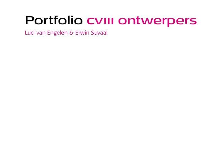Portfolio cviii ontwerpersLuci van Engelen & Erwin Suvaal