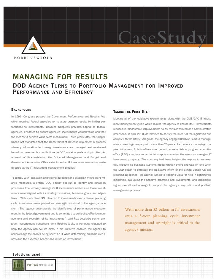 CaseStudy MANAGING FOR RESULTS DOD A GENCY T URNS TO P ORTFOLIO M ANAGEMENT                                               ...