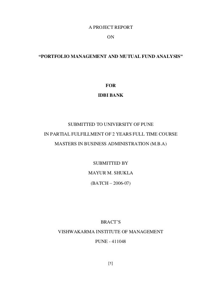 A PROJECT REPORT                        ONPORTFOLIO MANAGEMENT AND MUTUAL FUND ANALYSIS                       FOR         ...