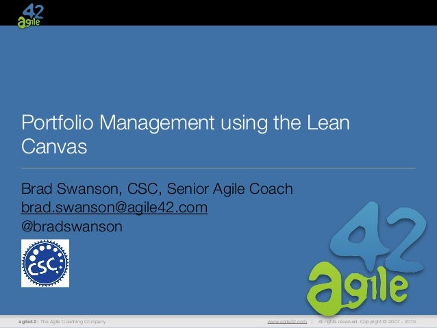 agile42 | The Agile Coaching Company www.agile42.com | All rights reserved. Copyright © 2007 - 2013Portfolio Management us...