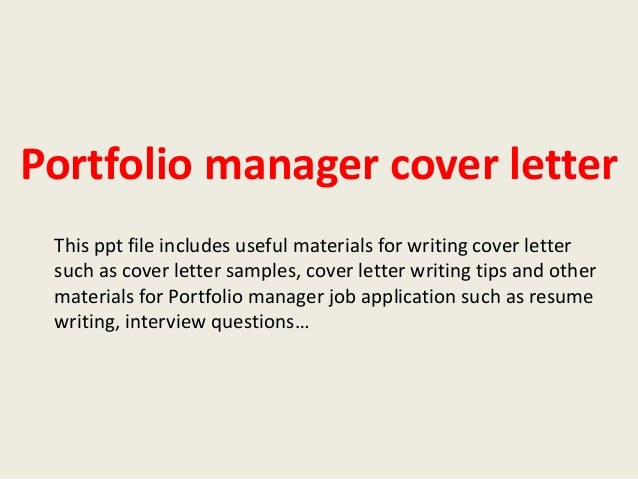 Portfolio Manager Cover Letter This Ppt File Includes Useful Materials For  Writing Cover Letter Such As ...