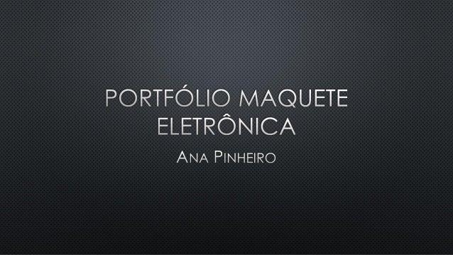Portfólio Maquete Eletrônica