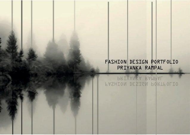 FASHION DESIGN PORTFOLIO PRIYANKA RAMPAL FASHION DESIGN PORTFOLIO PRIYANKA RAMPAL