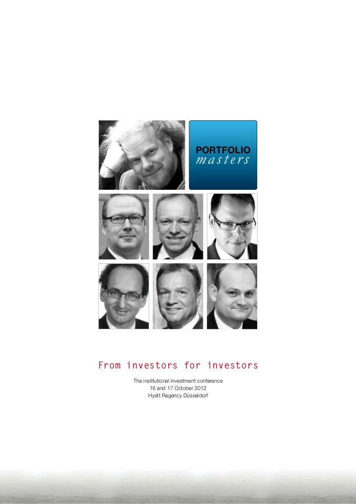 From investors for investors          The institutional investment conference                 16 and 17 October 2012     ...
