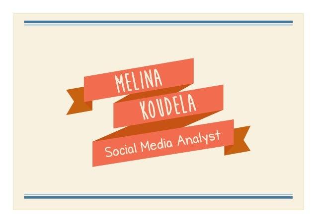 Melina koudela Social Media Analyst