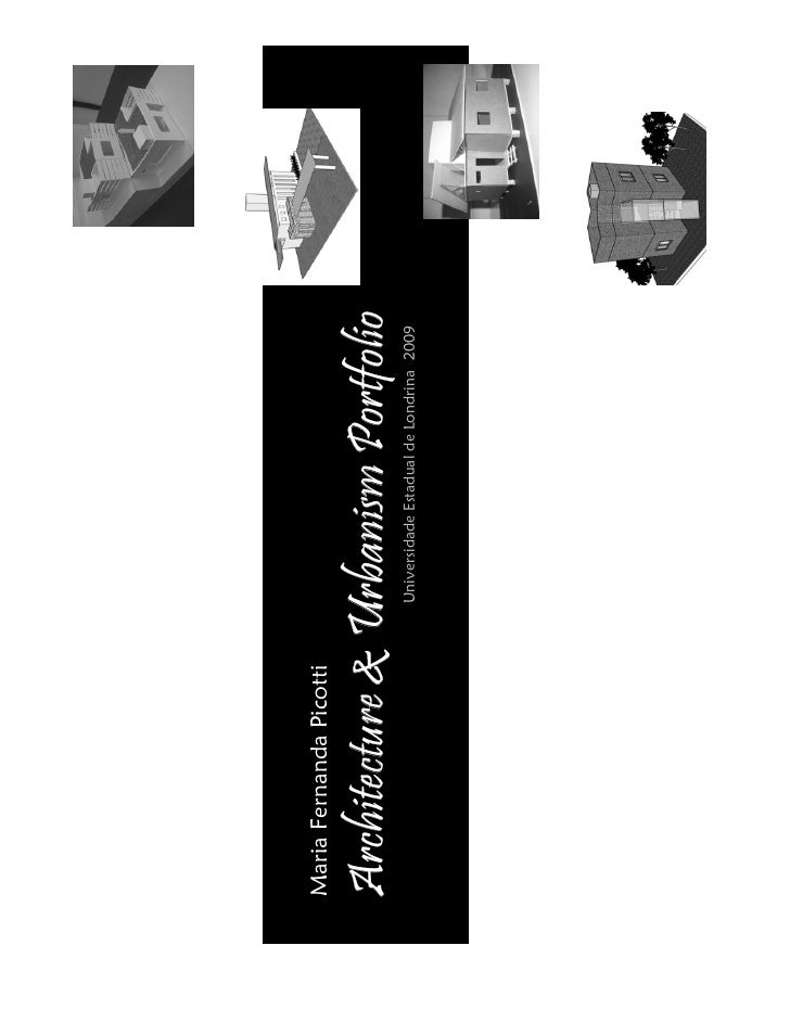 Maria Fernanda Picotti  Architecture & Urbanism Portfolio                          Universidade Estadual de Londrina 2009