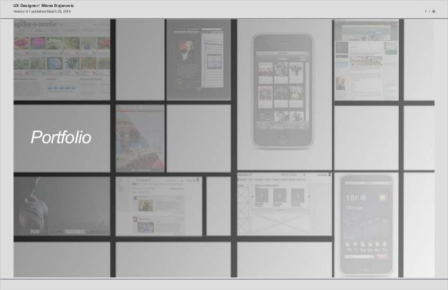 UX Designer / Miona Bojanovic 1 / 39Version 0.1 published March 26, 2014 WF.XX.YY Wireframe Name (Command+Shift+Select to ...