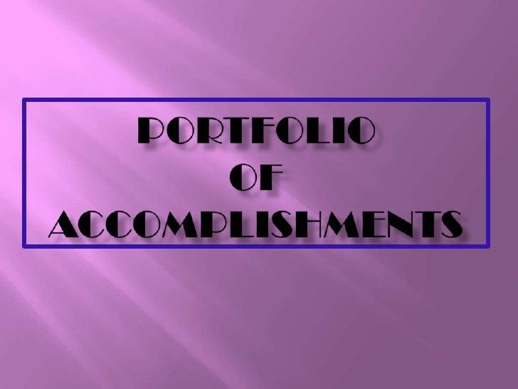 PORTFOLIO OF ACCOMPLISHMENTS<br />