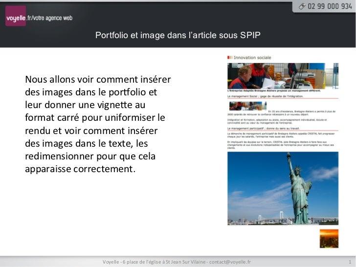 Portfolio et image dans l'article sous SPIPNous allons voir comment insérer des images dans le por@olio...