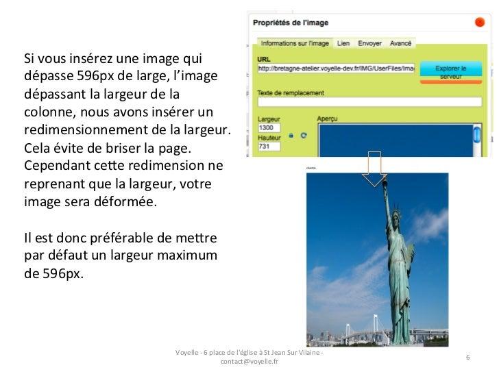 Si vous insérez une image qui dépasse 596px de large, l'image dépassant la largeur de la c...
