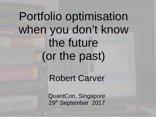 Portfolio Optimisation When You Don't Know the Future (or the Past)