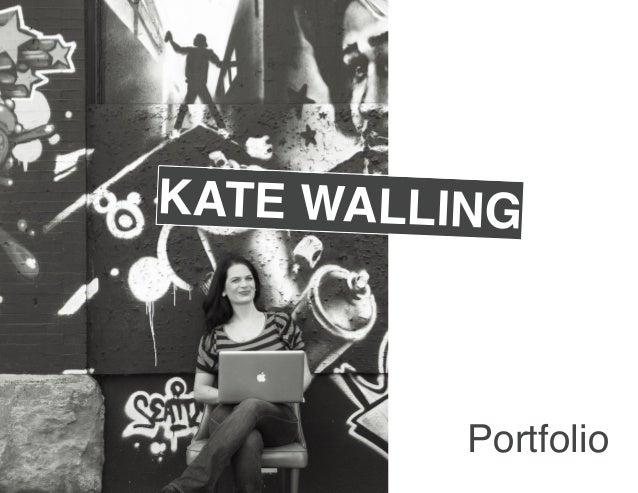 KATE WALLING          Portfolio