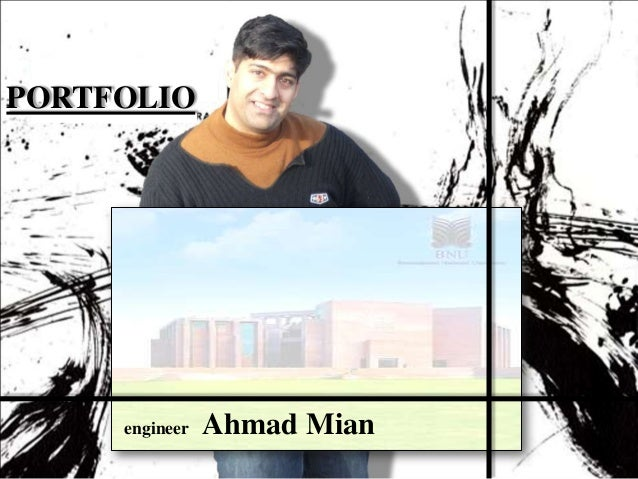 PORTFOLIO     engineer   Ahmad Mian