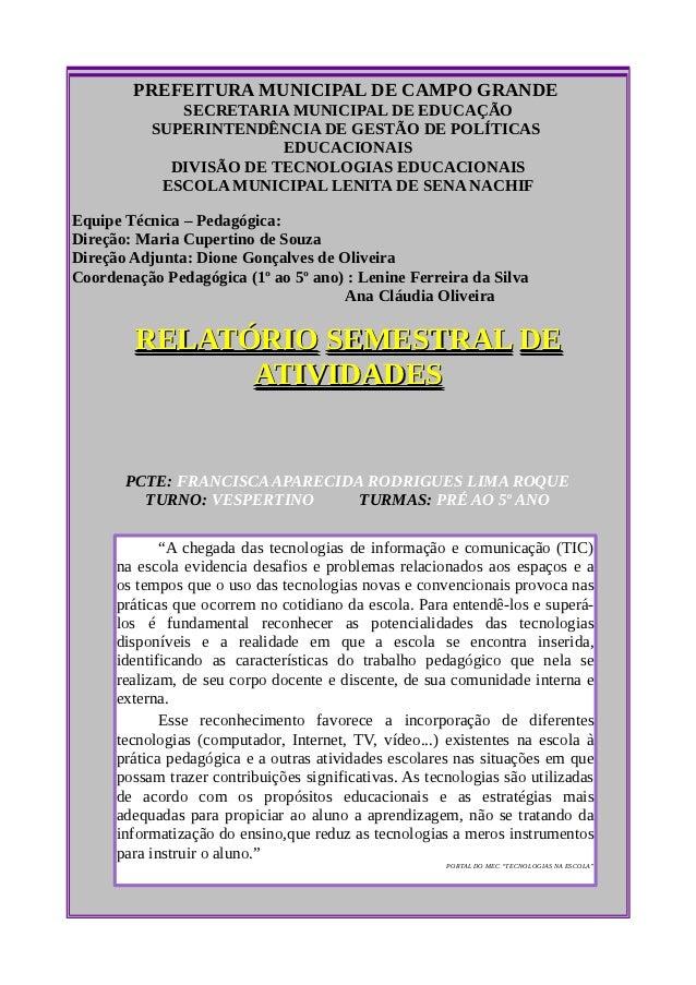 PREFEITURA MUNICIPAL DE CAMPO GRANDE              SECRETARIA MUNICIPAL DE EDUCAÇÃO           SUPERINTENDÊNCIA DE GESTÃO DE...