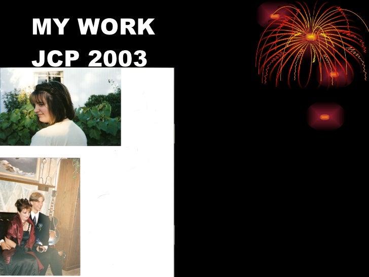 MY WORK JCP 2003