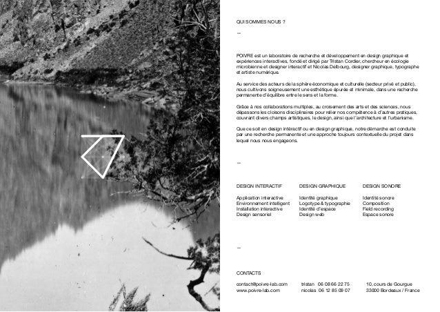 CONTACTS contact@poivre-lab.com www.poivre-lab.com tristan 06 08 66 22 75 nicolas 06 12 85 09 07 10, cours de Gourgue 3300...