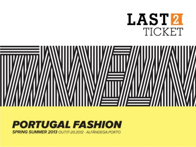 """Pela terceira vez consecutiva, a Last2Ticket foiresponsável pela acreditação do Portugal Fashion.     """"O sistema da Last2T..."""