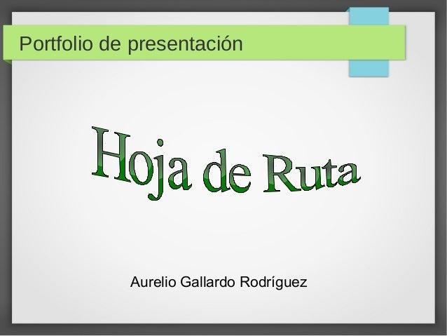 Portfolio de presentación Aurelio Gallardo Rodríguez