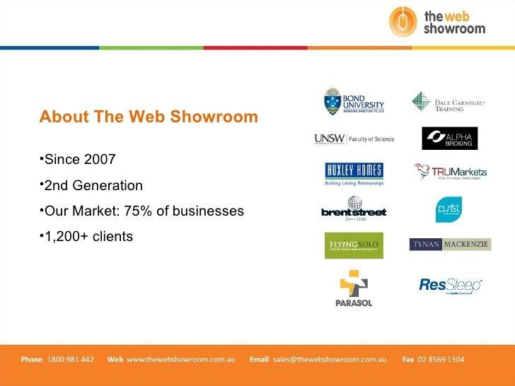<ul><li>About The Web Showroom </li></ul><ul><li>Since 2007 </li></ul><ul><li>2nd Generation </li></ul><ul><li>Our Market:...