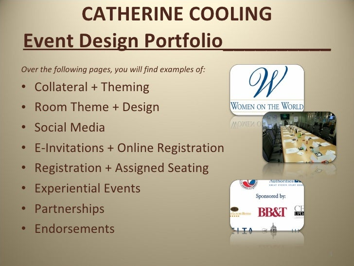 CATHERINE COOLING Event Design Portfolio__________ <ul><li>Over the following pages, you will find examples of: </li></ul>...
