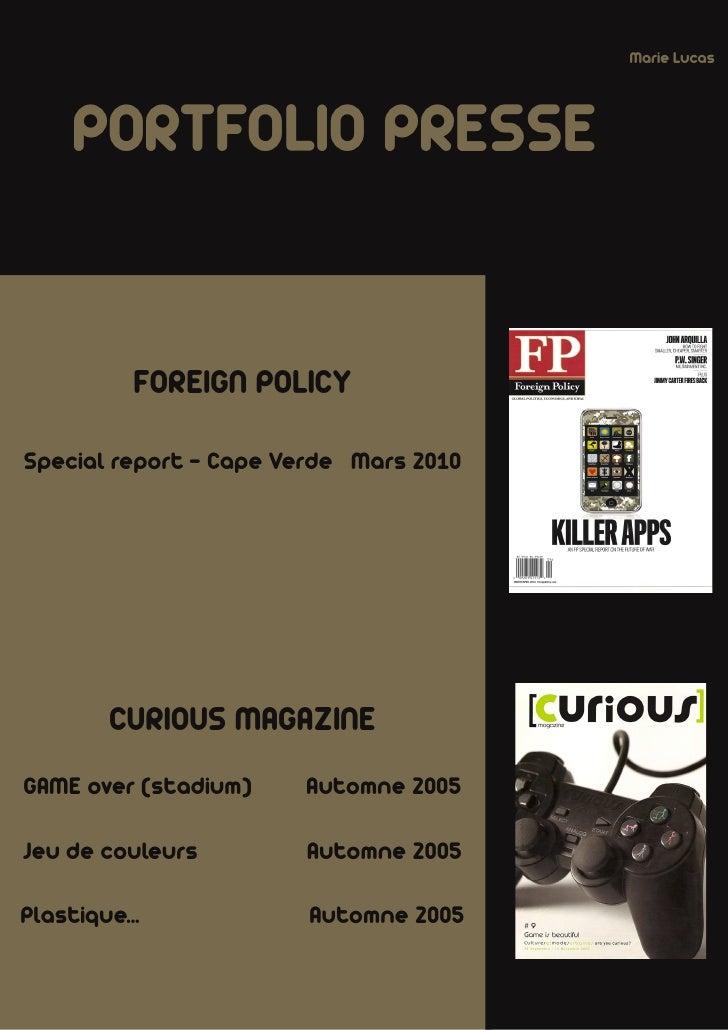 Marie Lucas          PORTFOLIO PRESSE              FOREIGN POLICY  Special report - Cape Verde Mars 2010             CURIO...
