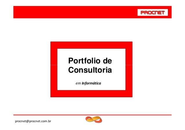 Portfolio de Consultoria em Informática  procnet@procnet.com.br