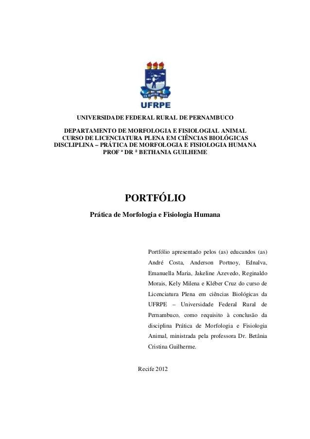UNIVERSIDADE FEDERAL RURAL DE PERNAMBUCO   DEPARTAMENTO DE MORFOLOGIA E FISIOLOGIAL ANIMAL  CURSO DE LICENCIATURA PLENA EM...
