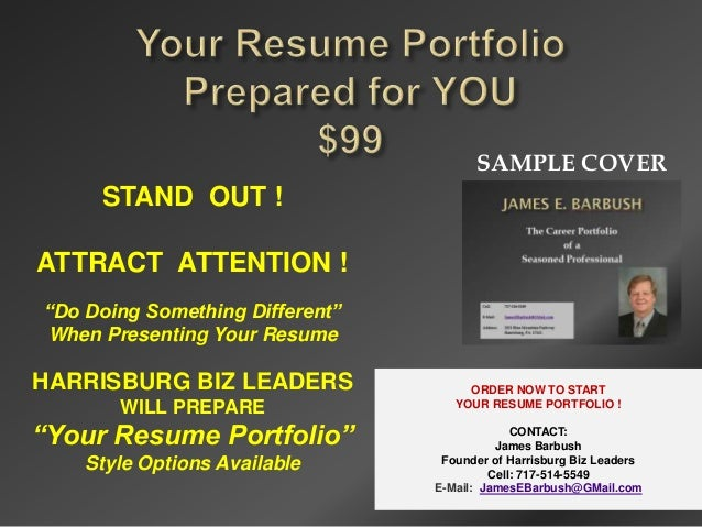 "SAMPLE COVER     STAND OUT !ATTRACT ATTENTION !""Do Doing Something Different""When Presenting Your ResumeHARRISBURG BIZ LEA..."
