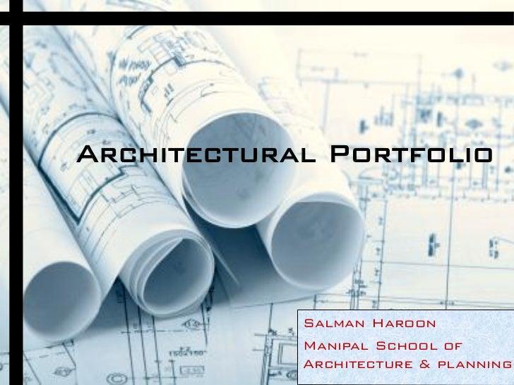 Charming Architectural Portfolio Salman Haroon Manipal School Of ...
