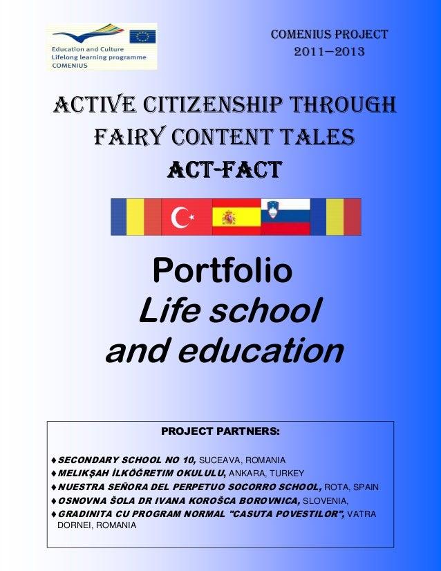 COMENIUS PROJECT                                        2011—2013ACTIVE CITIZENSHIP THROUGH   FAIRY CONTENT TALES         ...