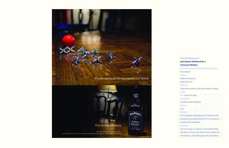 Print Advertisement Jack Daniel's Old Brand No. 7 Tennessee Whiskey Art Director/Designer/Copywriter/Photographer Rene Sal...