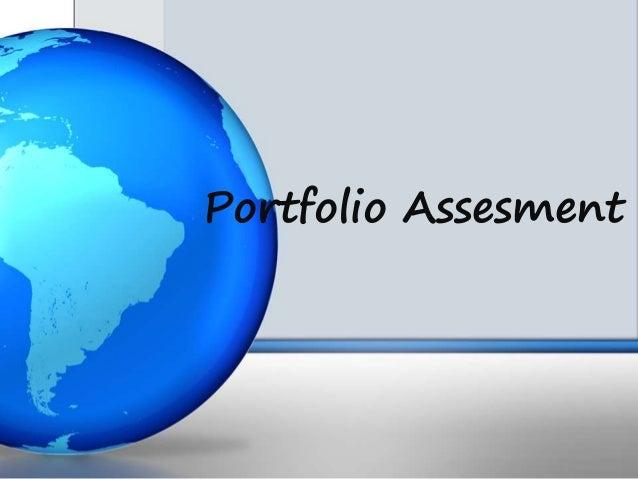 Portfolio Assesment