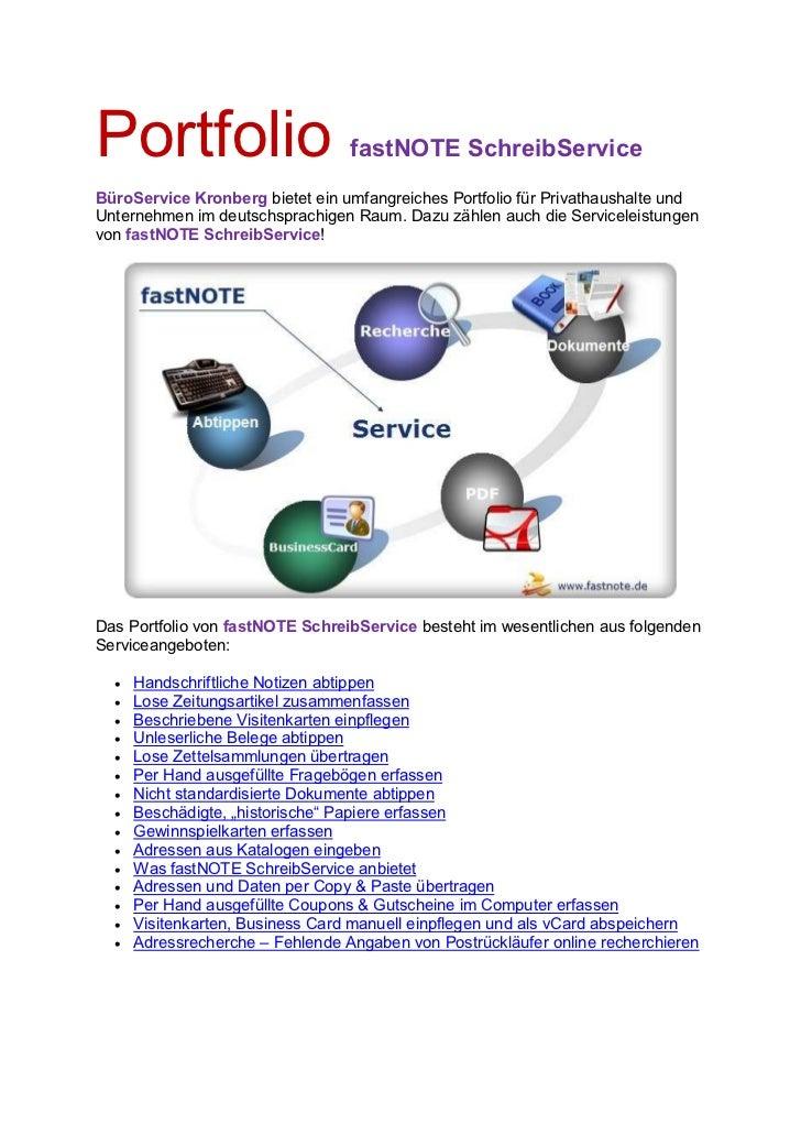 Portfolio                         fastNOTE SchreibServiceBüroService Kronberg bietet ein umfangreiches Portfolio für Priva...