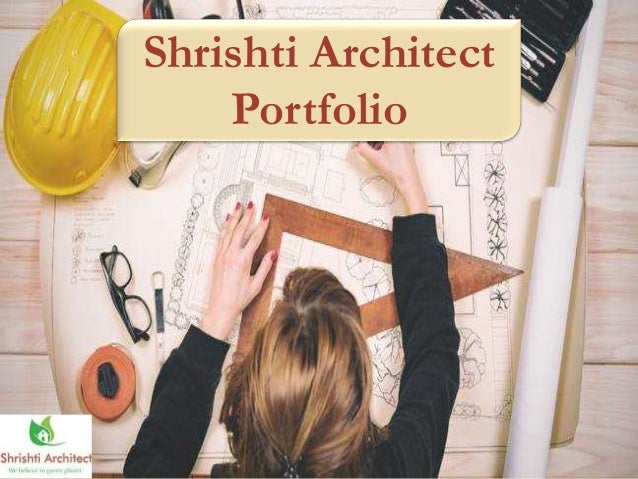 Shrishti Architect Portfolio