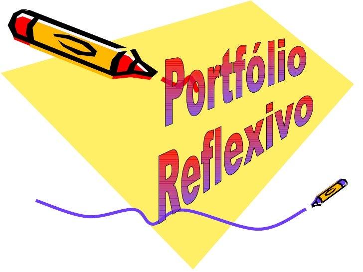 Portfólio Reflexivo