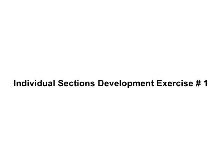 Individual Sections Development Exercise # 1