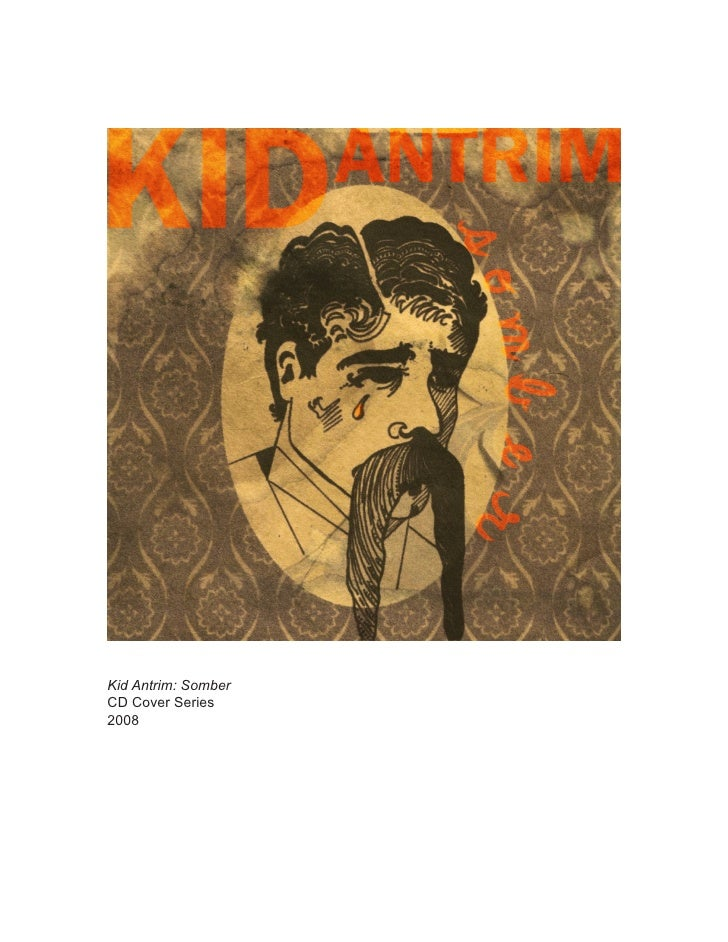 Kid Antrim: Somber CD Cover Series 2008