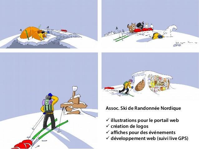 Assoc. Ski de Randonnée Nordique  illustrations pour le portail web  création de logos  affiches pour des événements  ...