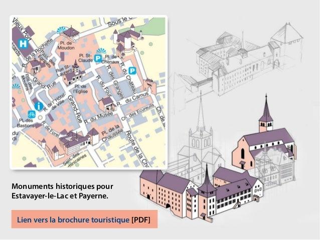 Monuments historiques pour Estavayer-le-Lac et Payerne. Lien vers la brochure touristique [PDF]